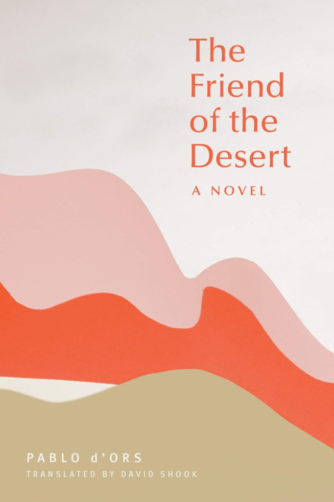 Book Cover - The Friend of the Desert: A Novel