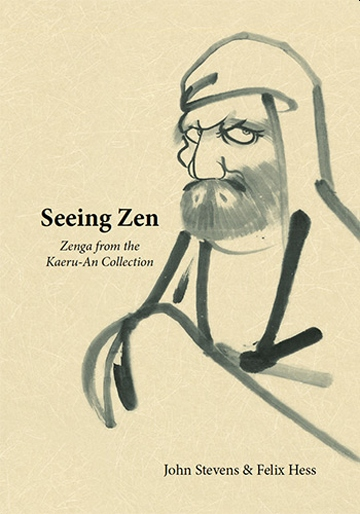 Book Cover - Seeing Zen: Zenga from the Kaeru-An Collection