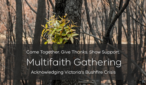 multifaith gathering to acknowledge Victoria's bushfire crisis