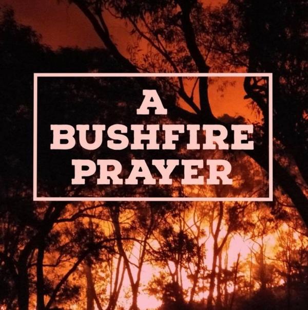 A Bushfire Prayer