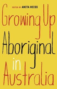 Book Cover: Growing Up Aboriginal in Australia