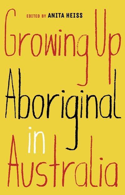 Book Cover: Growing Up Aboriginal in Australia