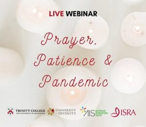 Webinar: Prayer, Patience and Pandemic