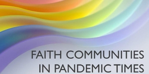 Faith Communities in Pandemic Times